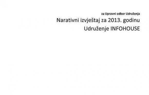 INFOHOUSE IZVJEŠTAJ ZA 2013. GODINU